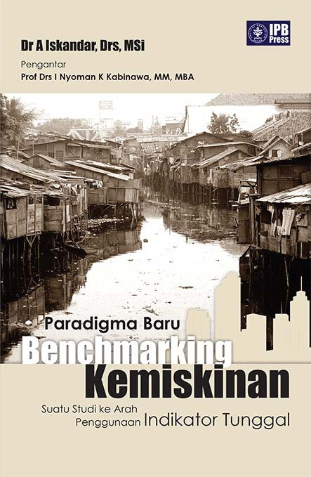 Paradigma baru benchmarking kemiskinan [sumber elektronis]