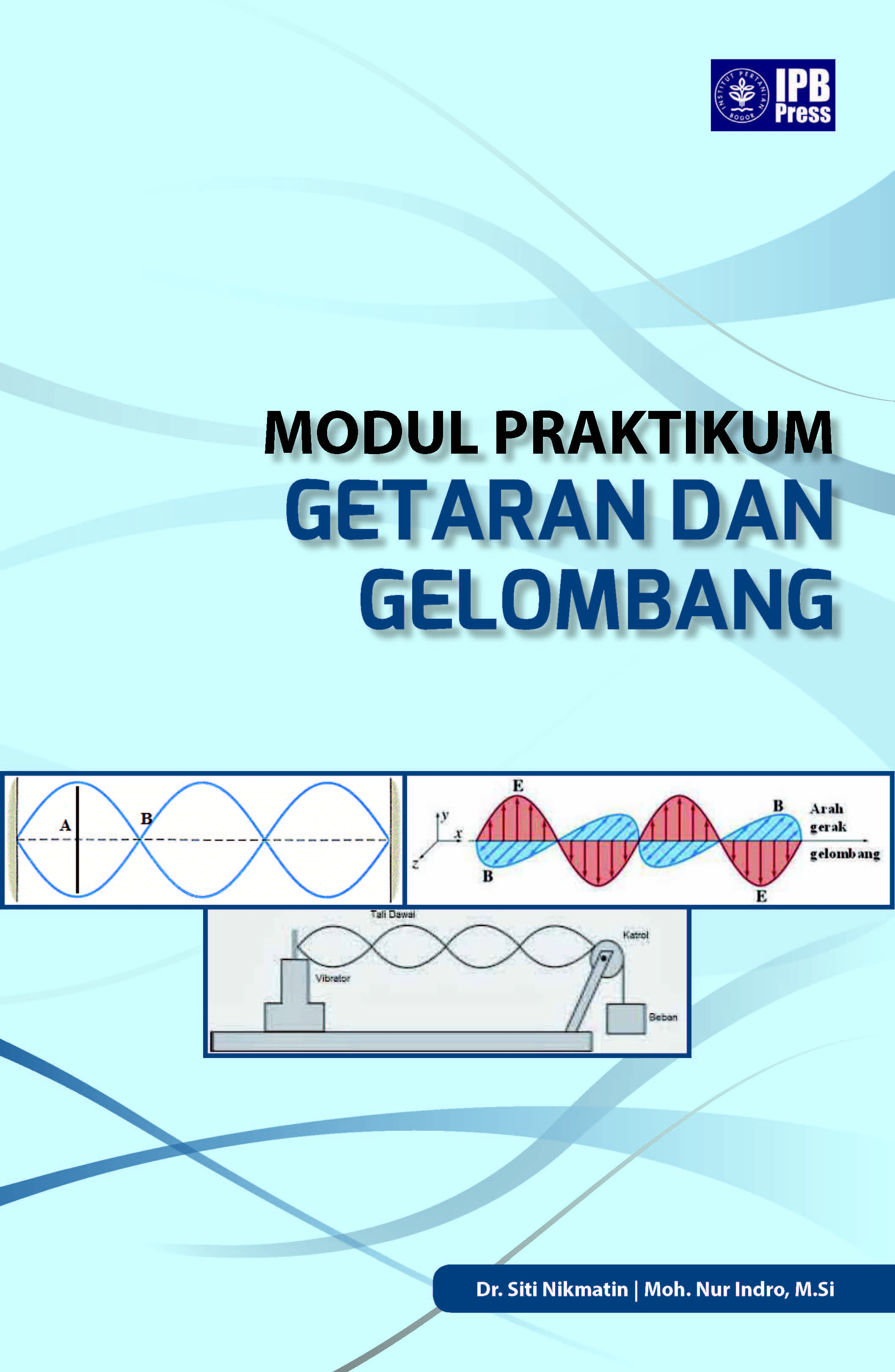 Modul praktikum getaran dan gelombang [sumber elektronis]