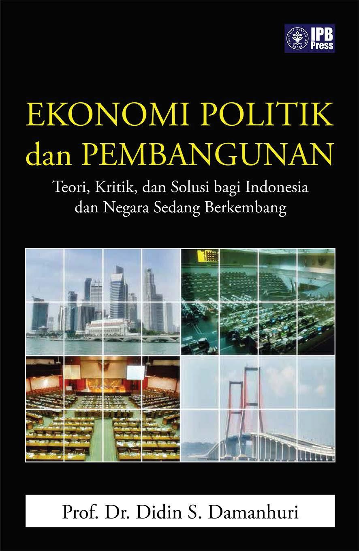 Ekonomi politik dan pembangunan: [sumber elektronis]