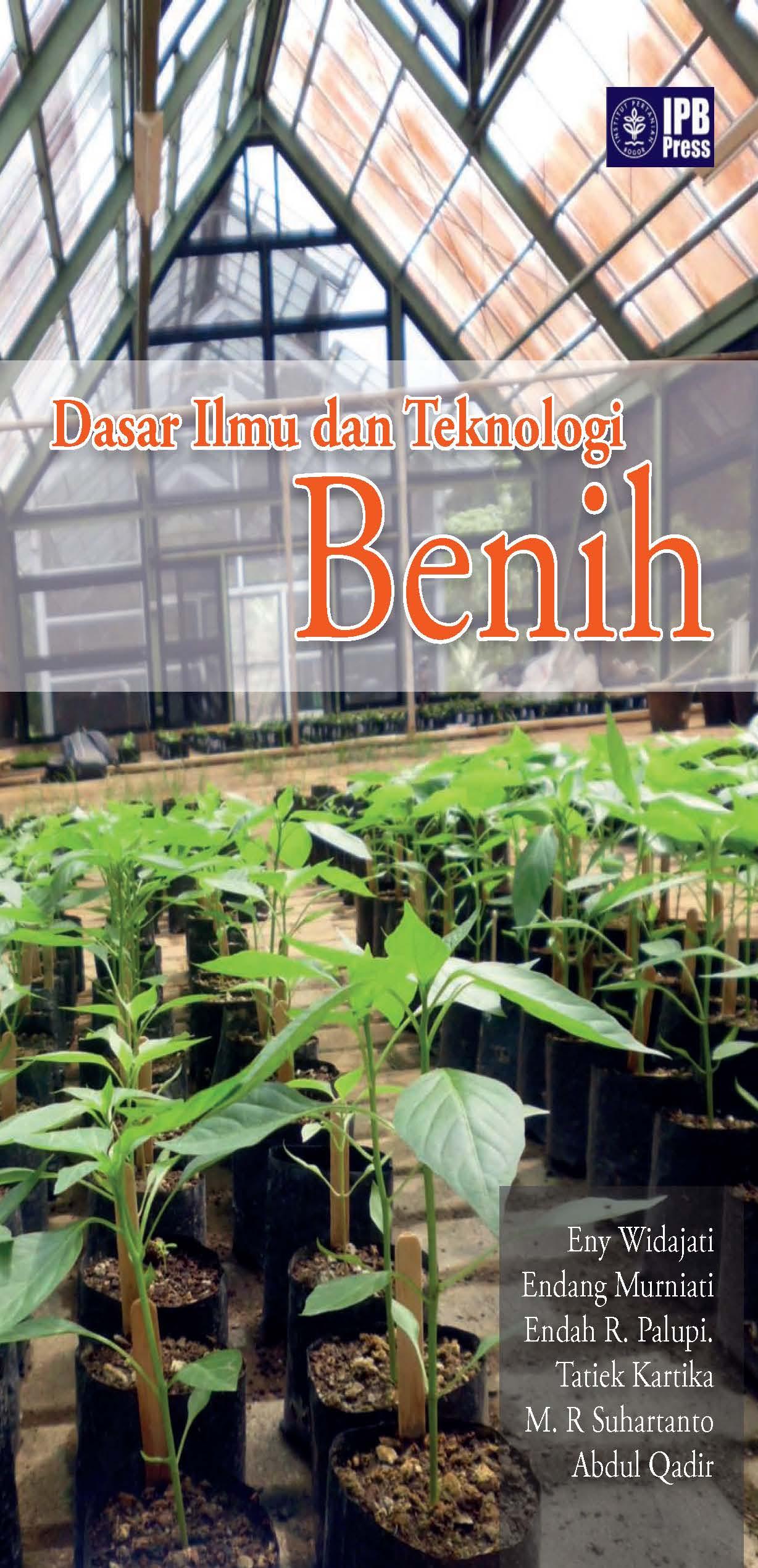 Dasar ilmu dan teknologi benih [sumber elektronis]