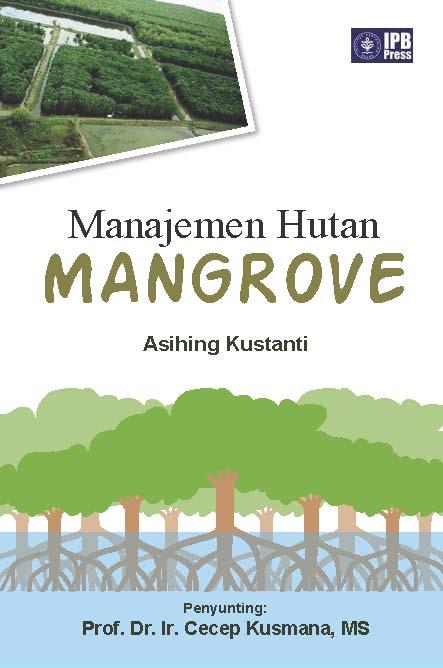 Manajemen hutan mangrove [sumber elektronis]