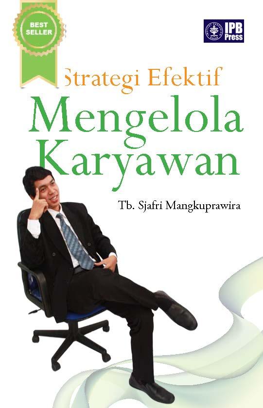 Strategi efektif mengelola karyawan [sumber elektronis]