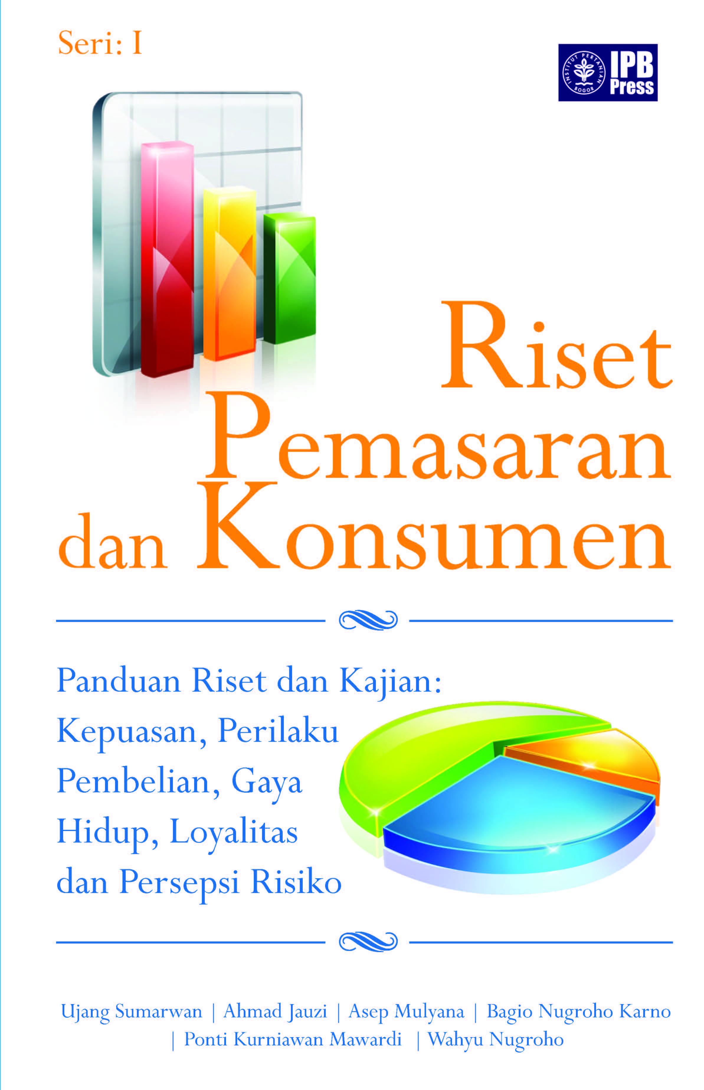 Riset pemasaran dan konsumen : [sumber elektronis]