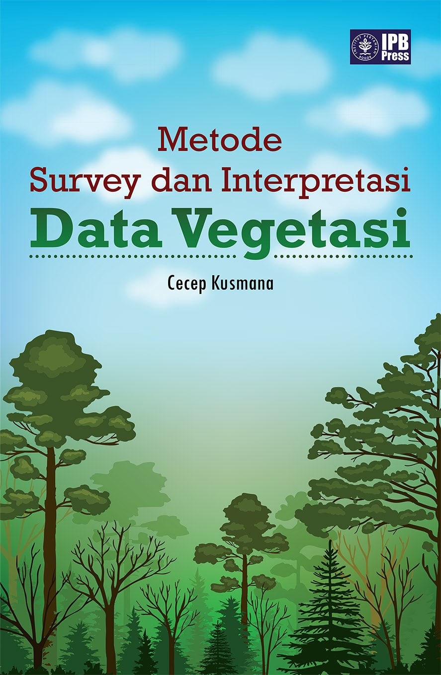 Metode survey dan interpretasi data vegetasi [sumber elektronis]