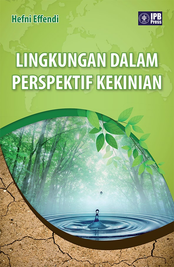 Lingkungan dalam perspektif kekinian [sumber elektronis]