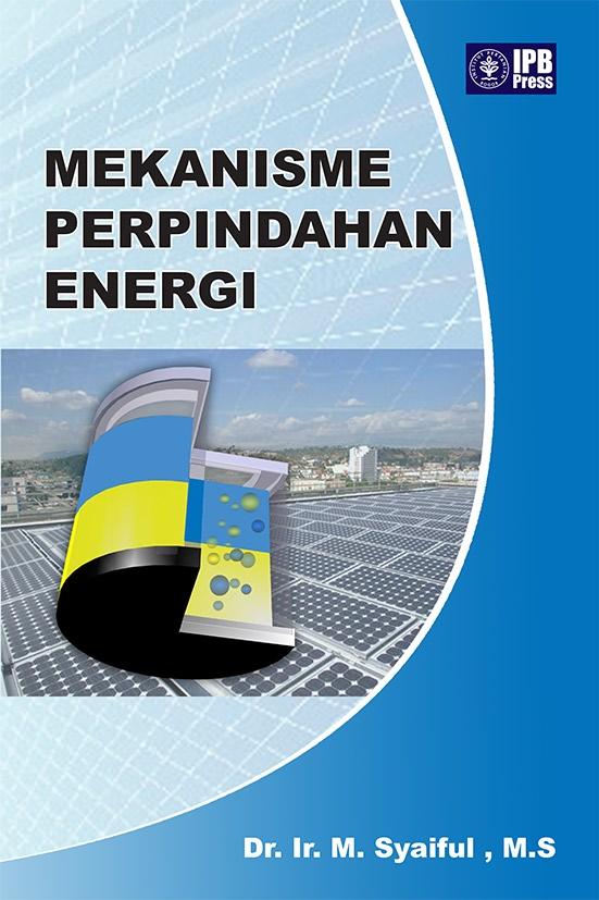 Mekanisme perpindahan energi [sumber elektronis]