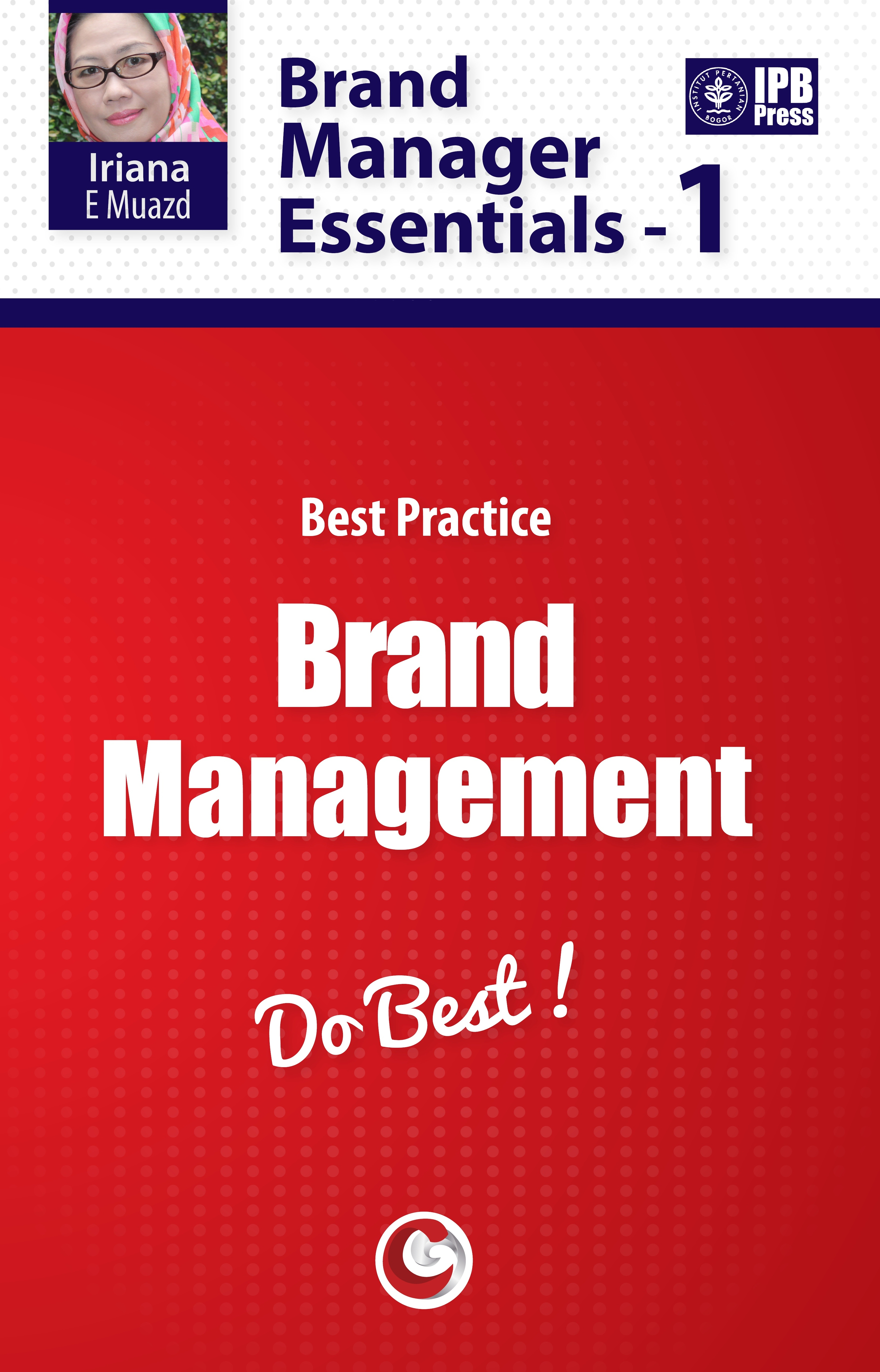 Brand manager essentials - 1: [sumber elektronis]