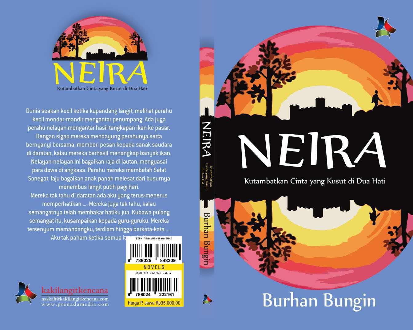 Neira: kutambatkan cintaku yang kusut di dua hati [sumber elektronis]