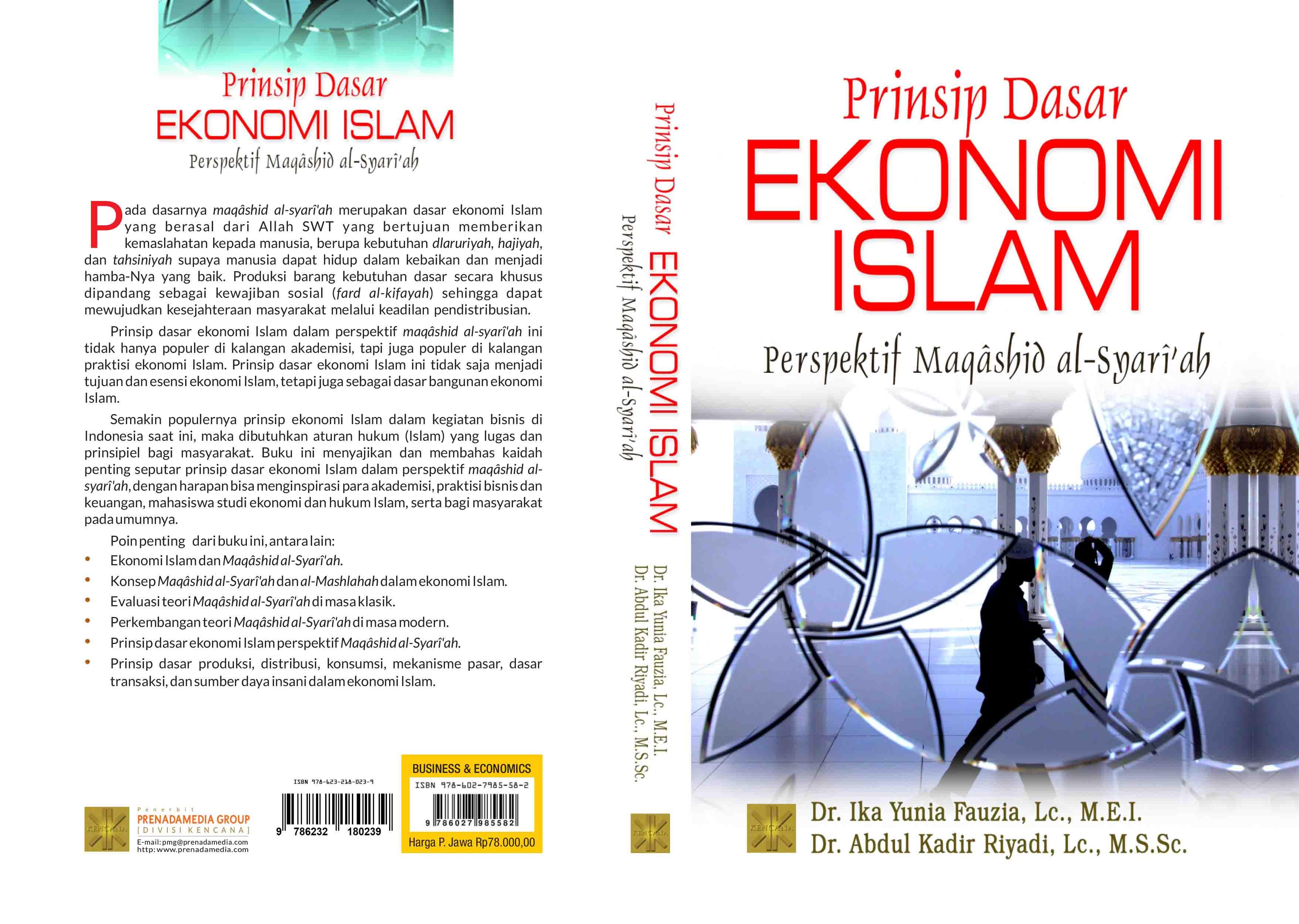 Prinsip dasar ekonomi Islam [sumber elektronis] : perspektif maqashid al-syari'ah