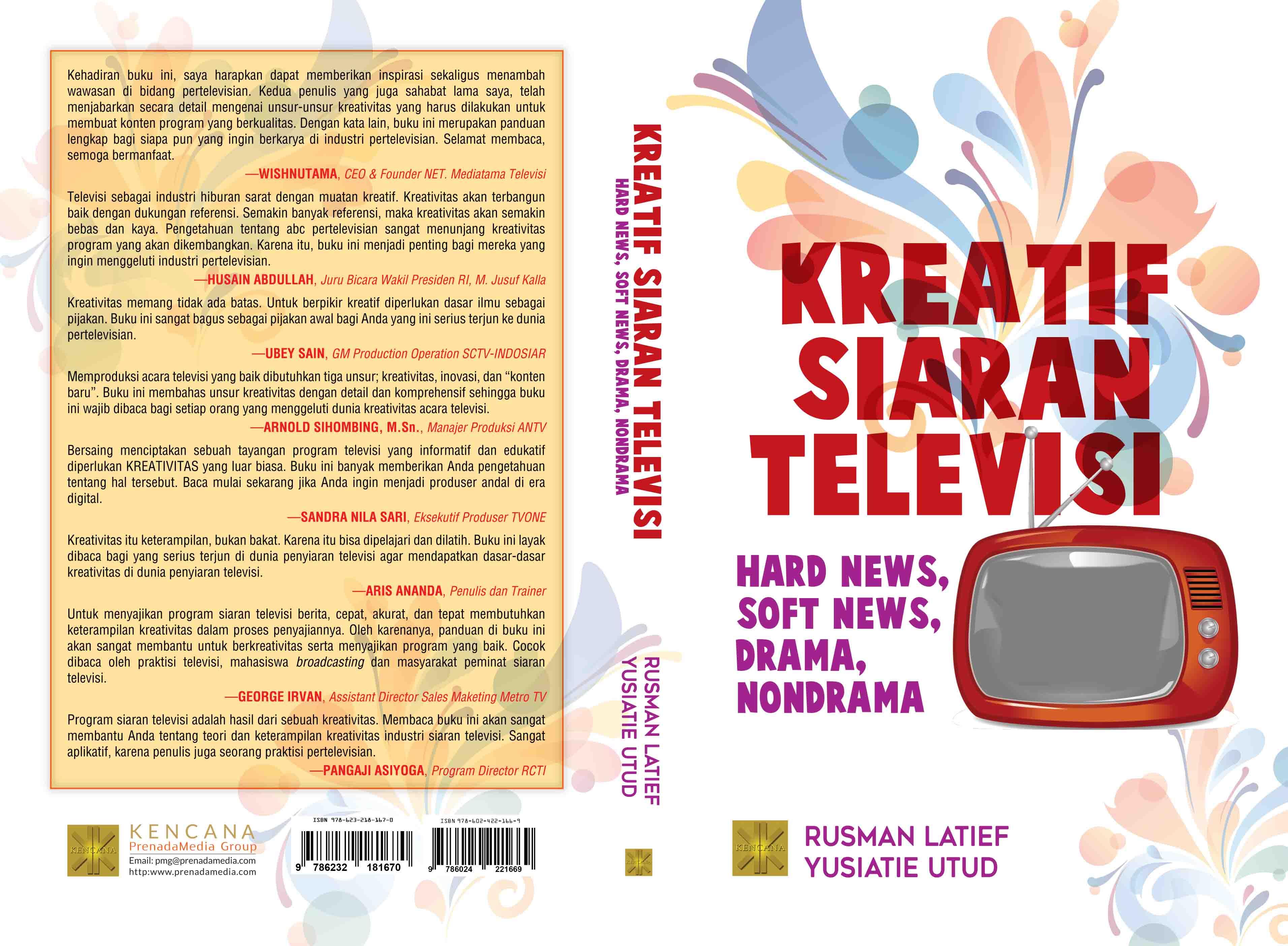 Kreatif siaran televisi [sumber elektronis] : hard news, soft news, drama, non-drama