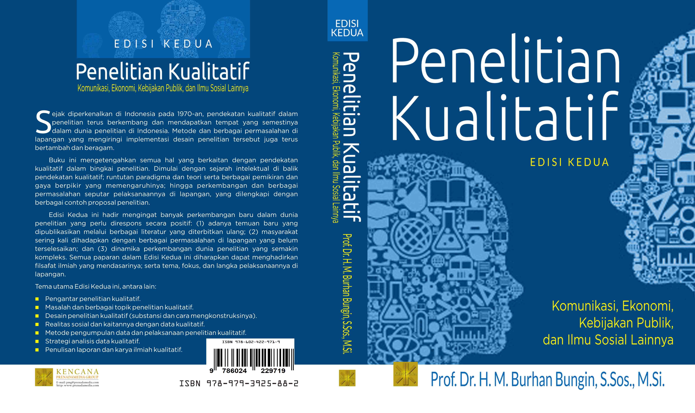 Penelitian kualitatif [sumber elektronis] : komunikasi, ekonomi, kebijakan publik, dan ilmu sosial lainnya
