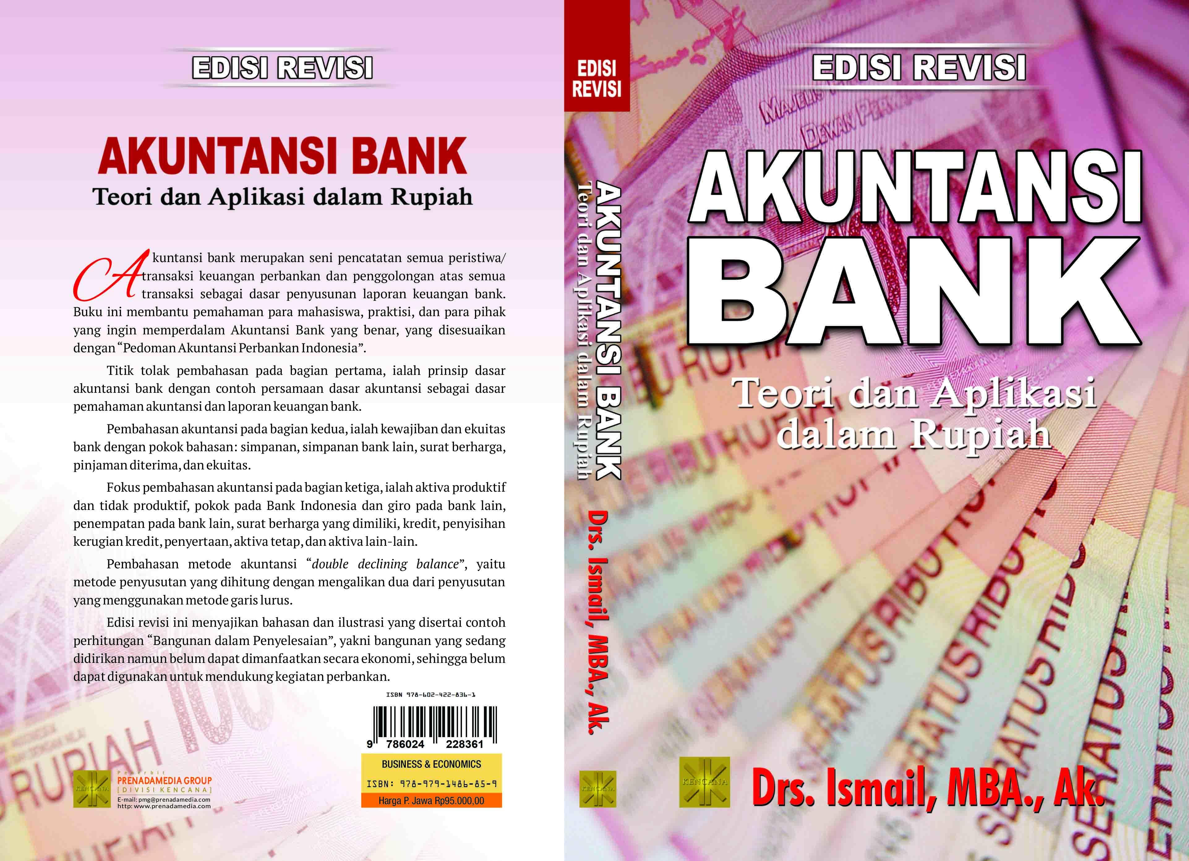 Akuntansi bank [sumber elektronis] : teori dan aplikasi dalam rupiah