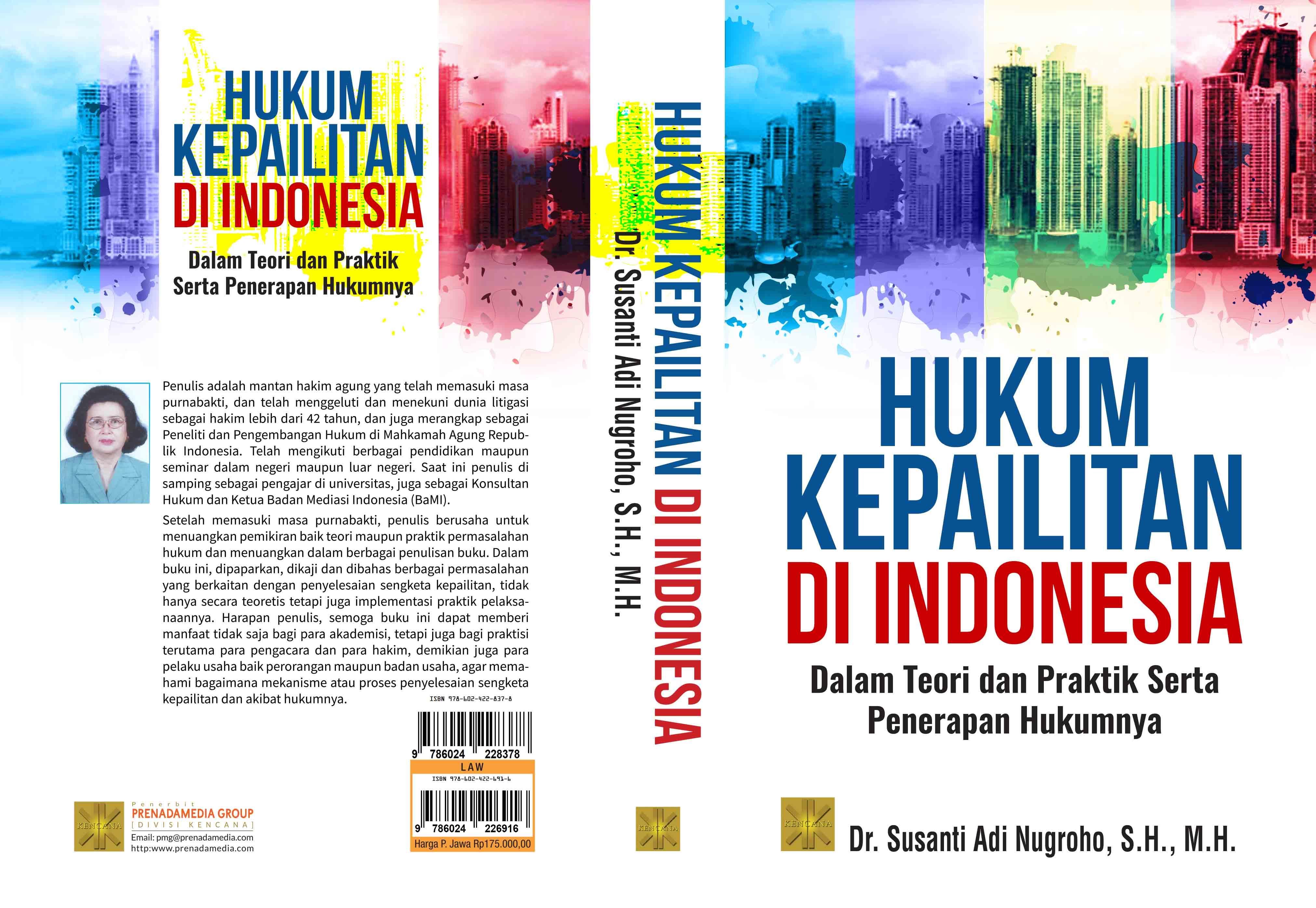 Hukum kepailitan di indonesia dalam teori dan praktik serta penerapan hukumnya [sumber elektronis]