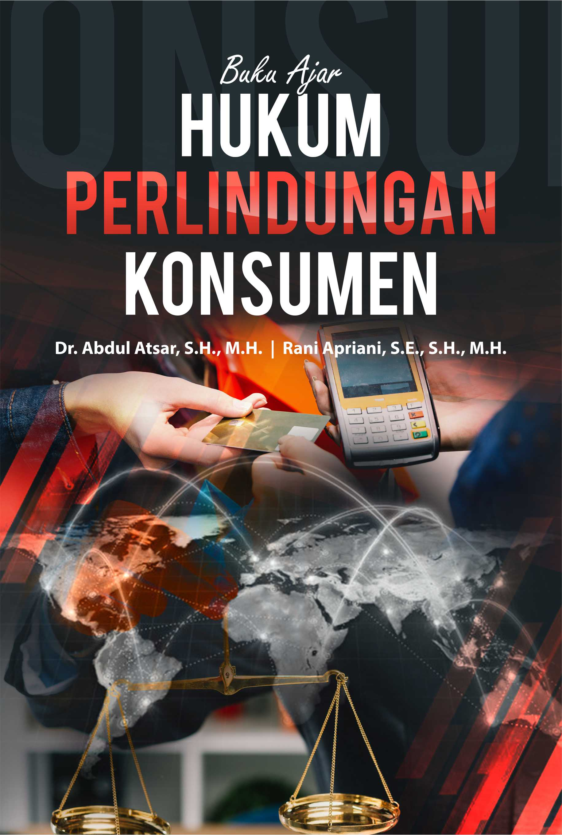 Buku ajar hukum perlindungan konsumen [sumber elektronis]