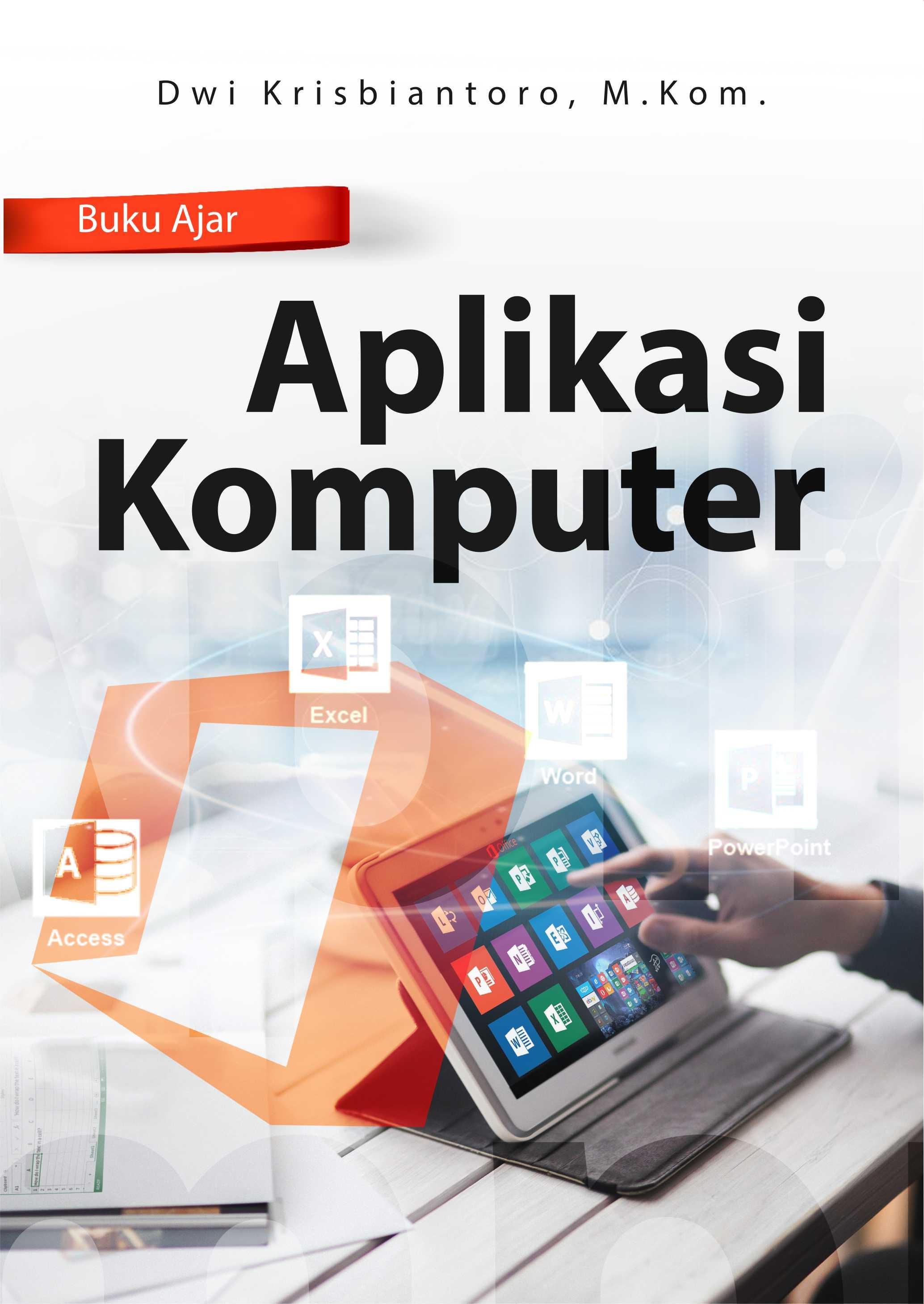 Buku ajar aplikasi komputer [sumber elektronis]
