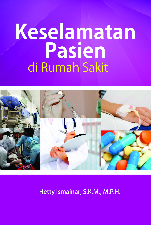 Keselamatan pasien di rumah sakit [sumber elektronis]