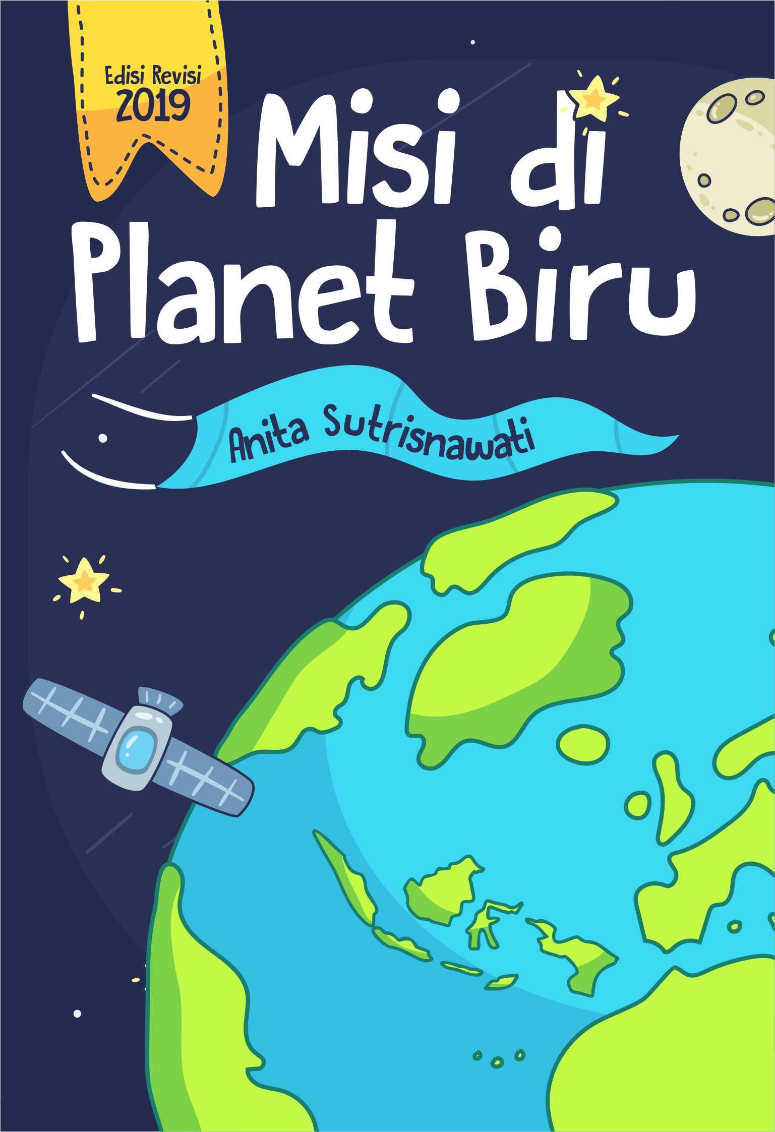 Misi di planet biru edisi 2019 [sumber elektronis]