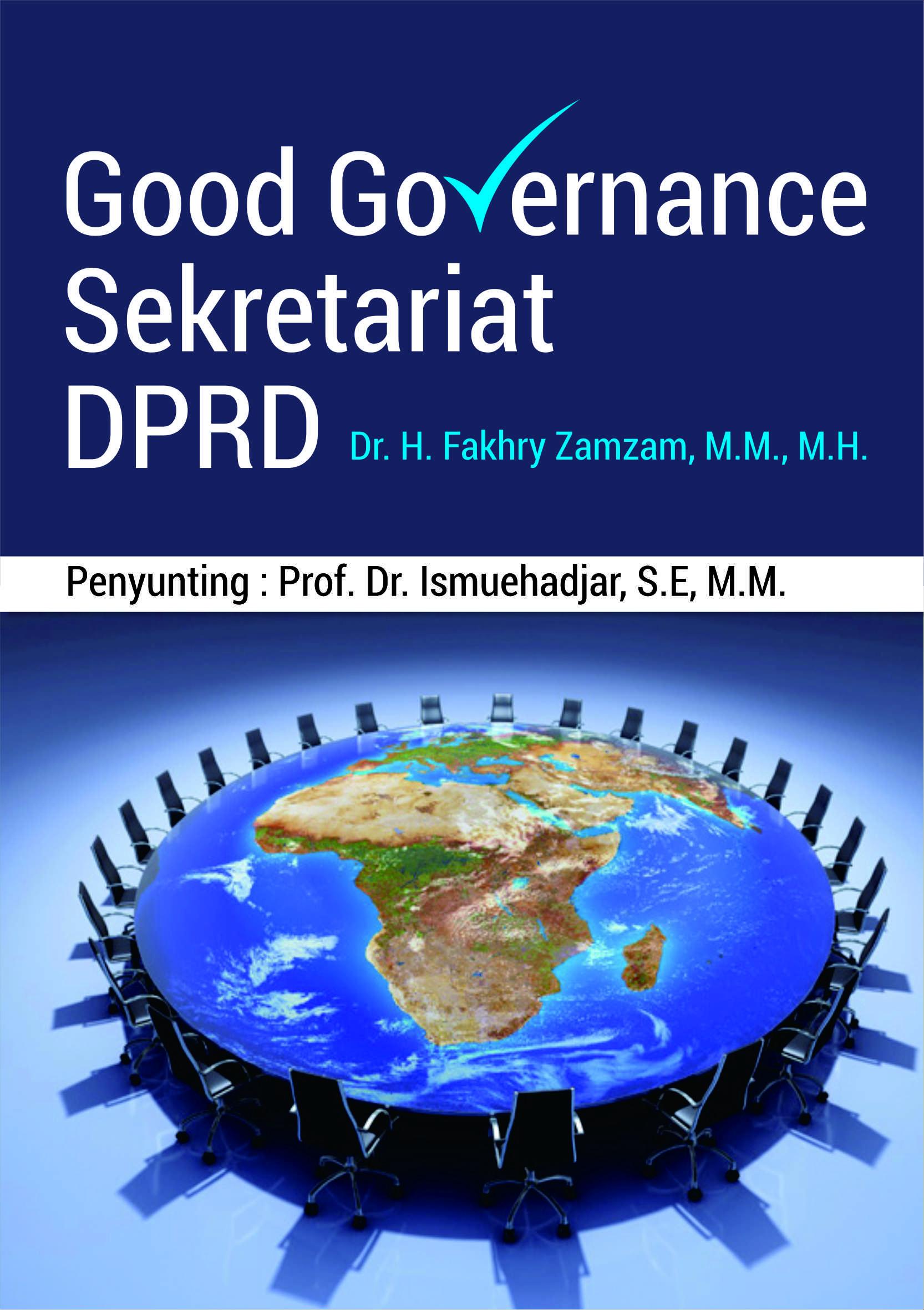 Sekretariat DPRD [sumber elektronis] : good governance