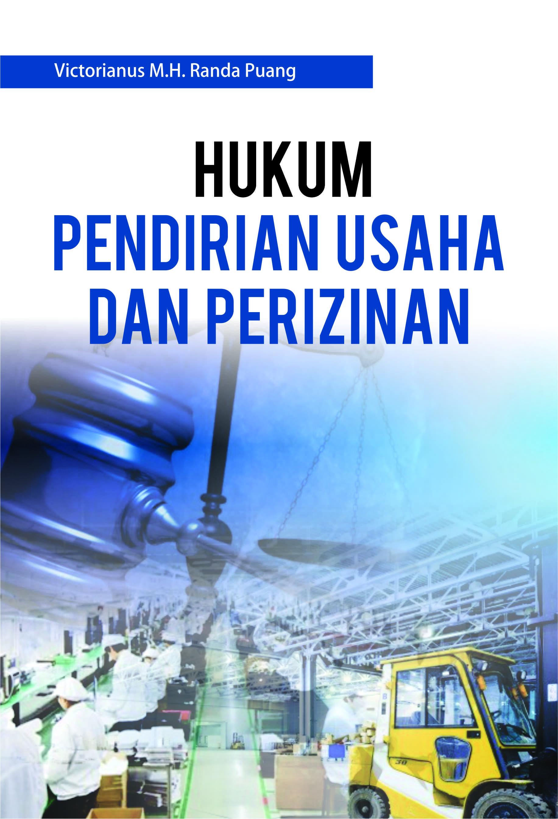 Hukum pendirian usaha dan perizinan [sumber elektronis]