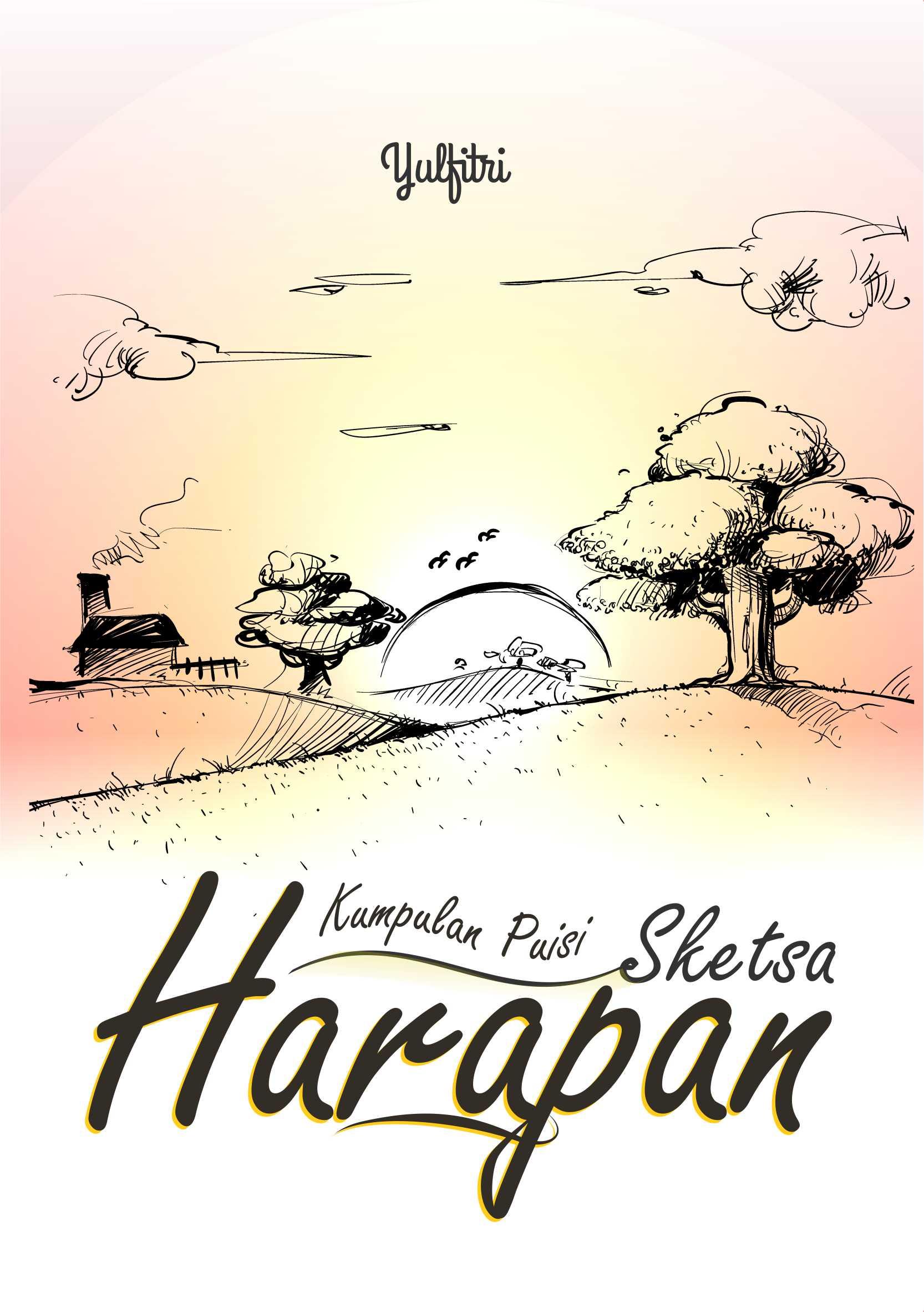 Kumpulan puisi sketsa harapan [sumber elektronis]