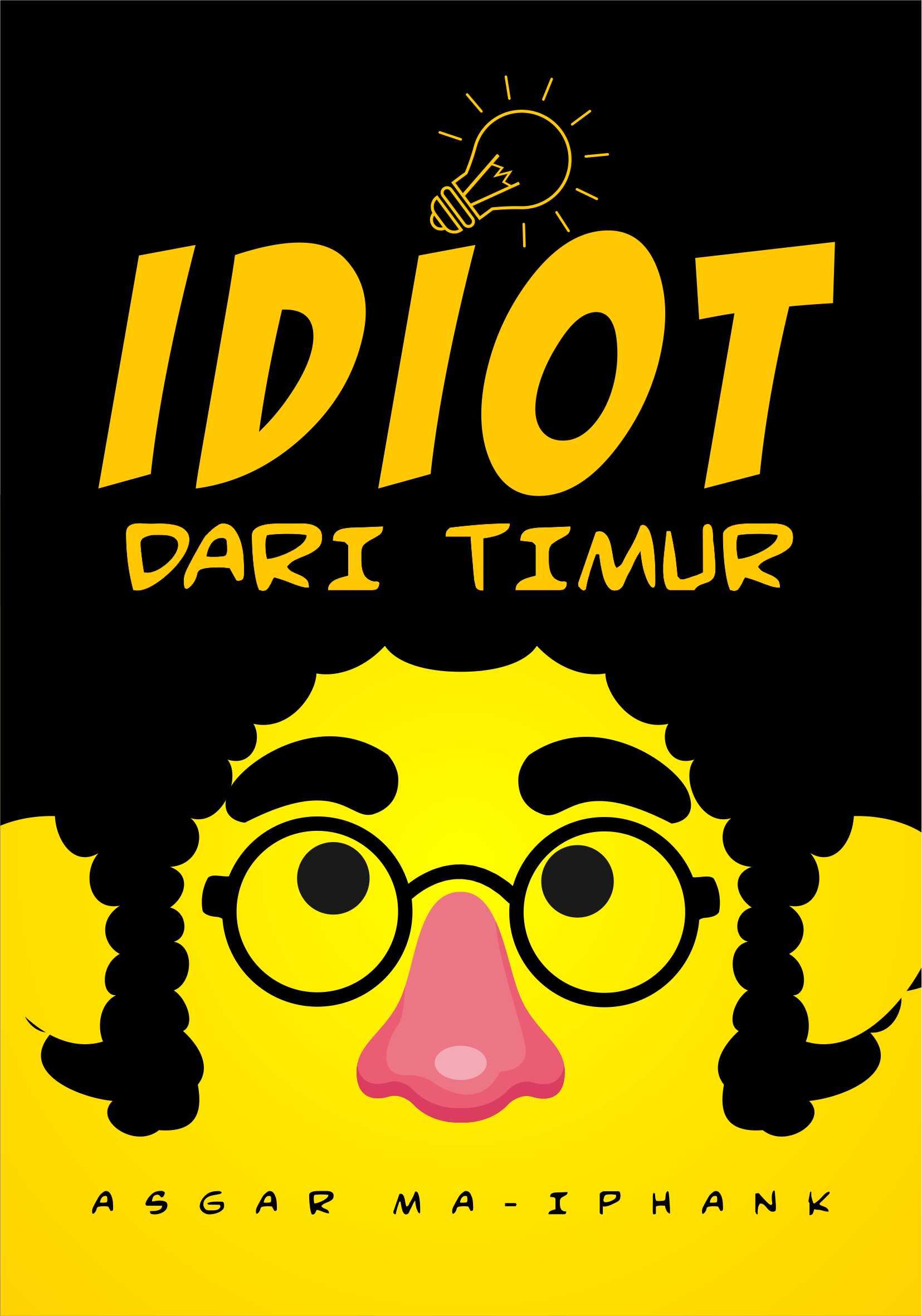 Idiot dari Timur [sumber elektronis]