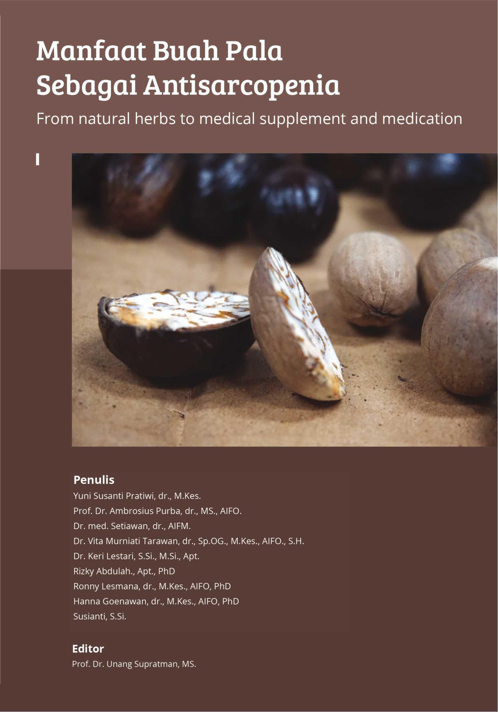Manfaat buah pala sebagai antisarcopenia [sumber elektronis]