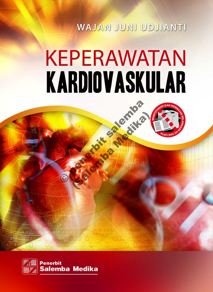 Keperawatan kardiovaskular [sumber elektronis]