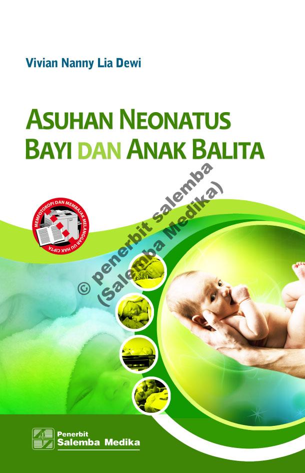 Asuhan neonatus bayi dan anak balita [sumber elektronis]