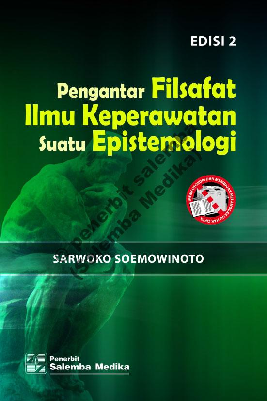 Pengantar Filsafat Ilmu Keperawatan: Suatu Epistemologi [sumber elektronis]