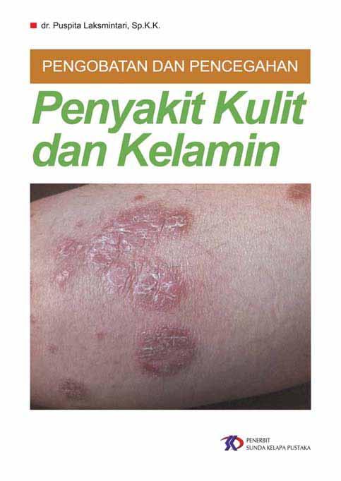 Pengobatan dan pencegahan penyakit kulit dan kelamin [sumber elektronis]