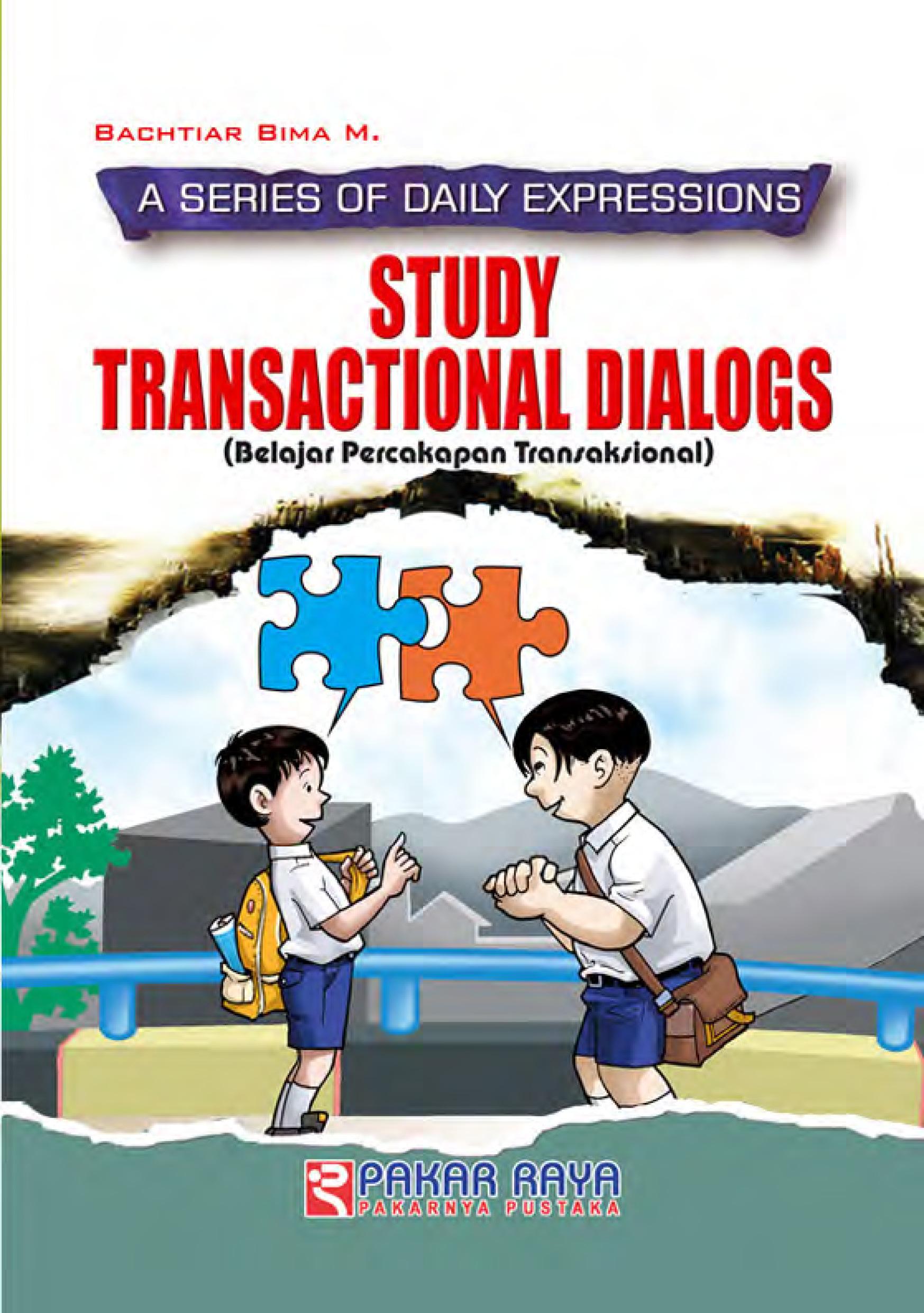 Study transactional dialogs [sumber elektronis]:
