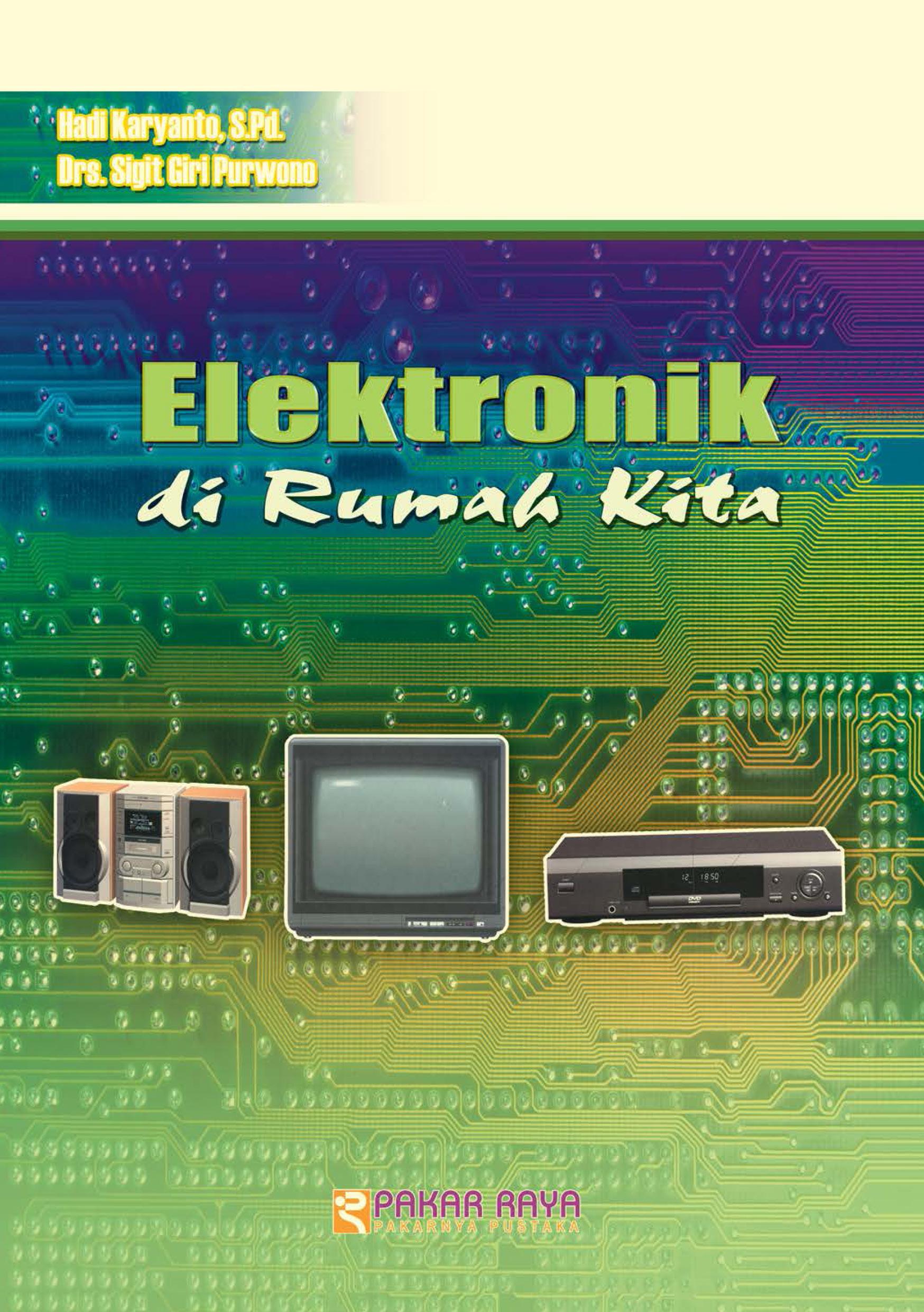 Elektronik di rumah kita [sumber elektronis]