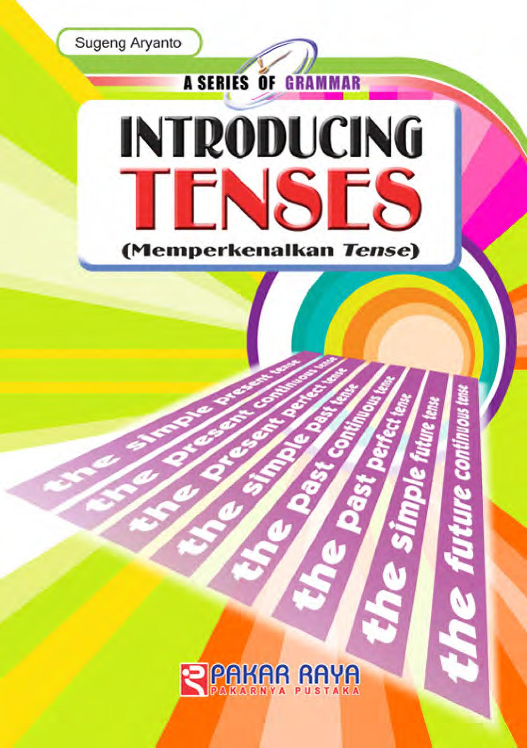 Introducing tenses (memperkenalkan tenses) [sumber elektronis]