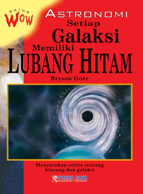 Setiap galaksi memiliki lubang hitam [sumber elektronis]