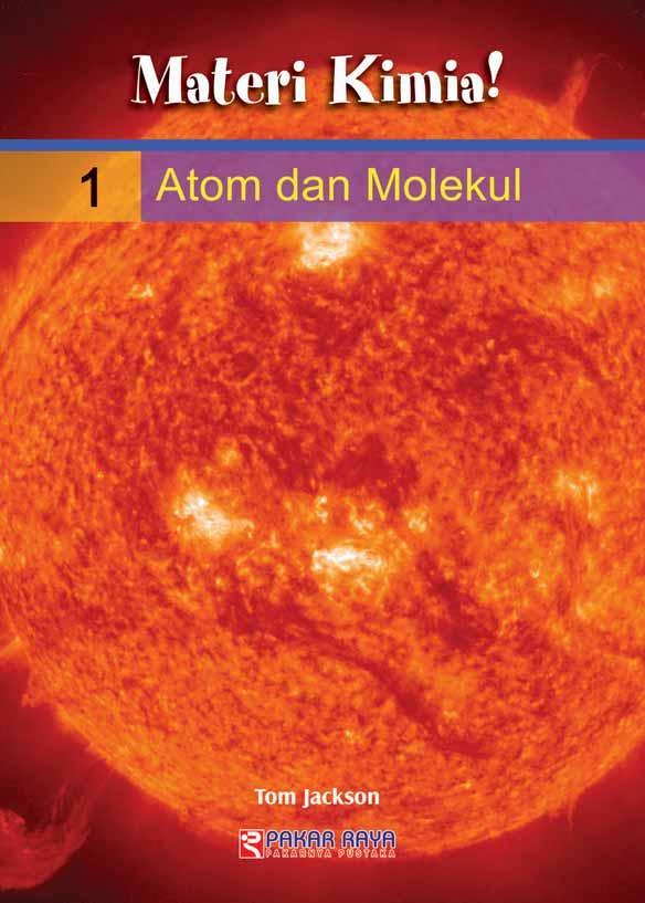 Materi kimia! : Atom dan molekul [sumber elektronis]