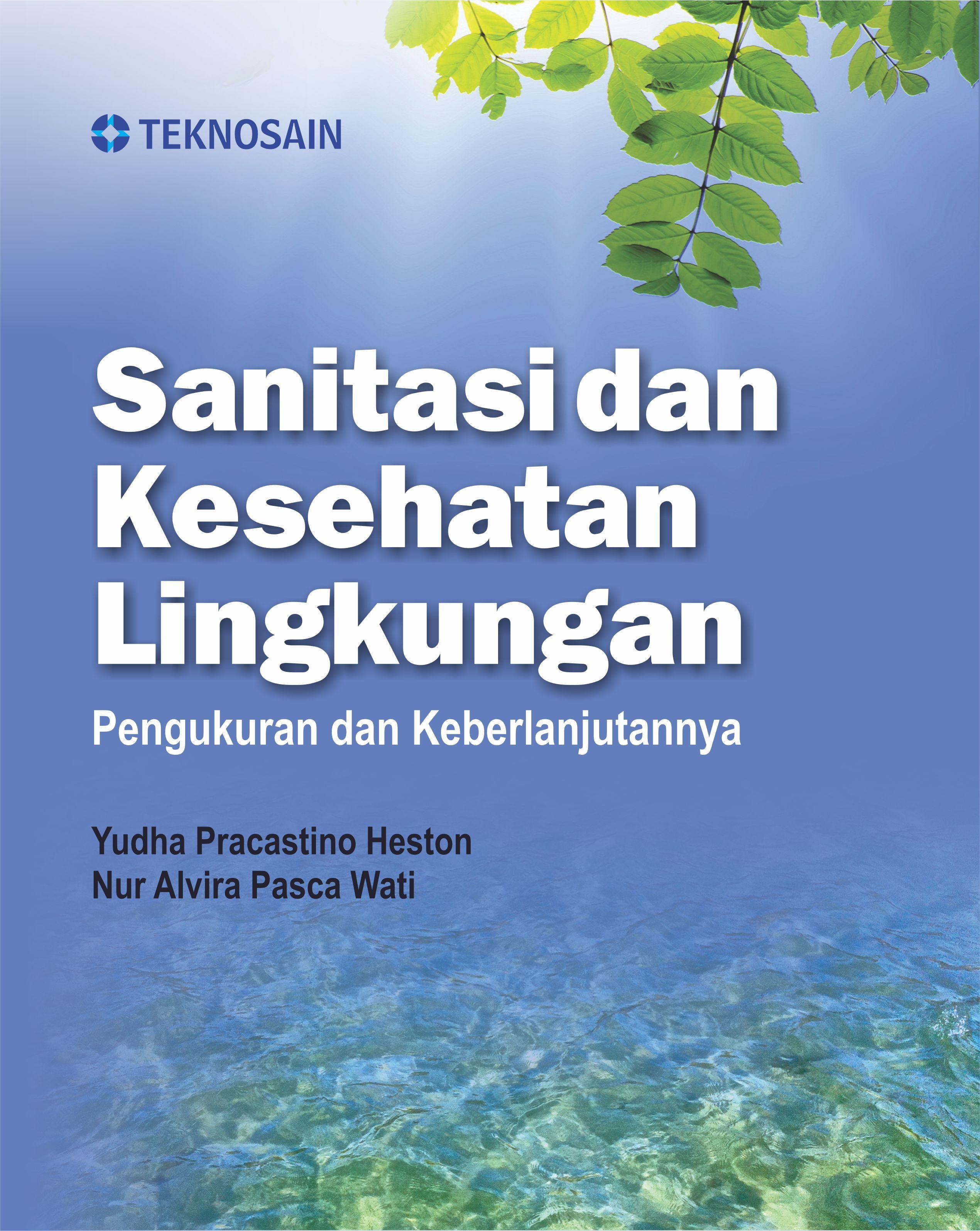 Sanitasi dan Kesehatan Lingkungan; Pengukuran dan Keberlanjutannya