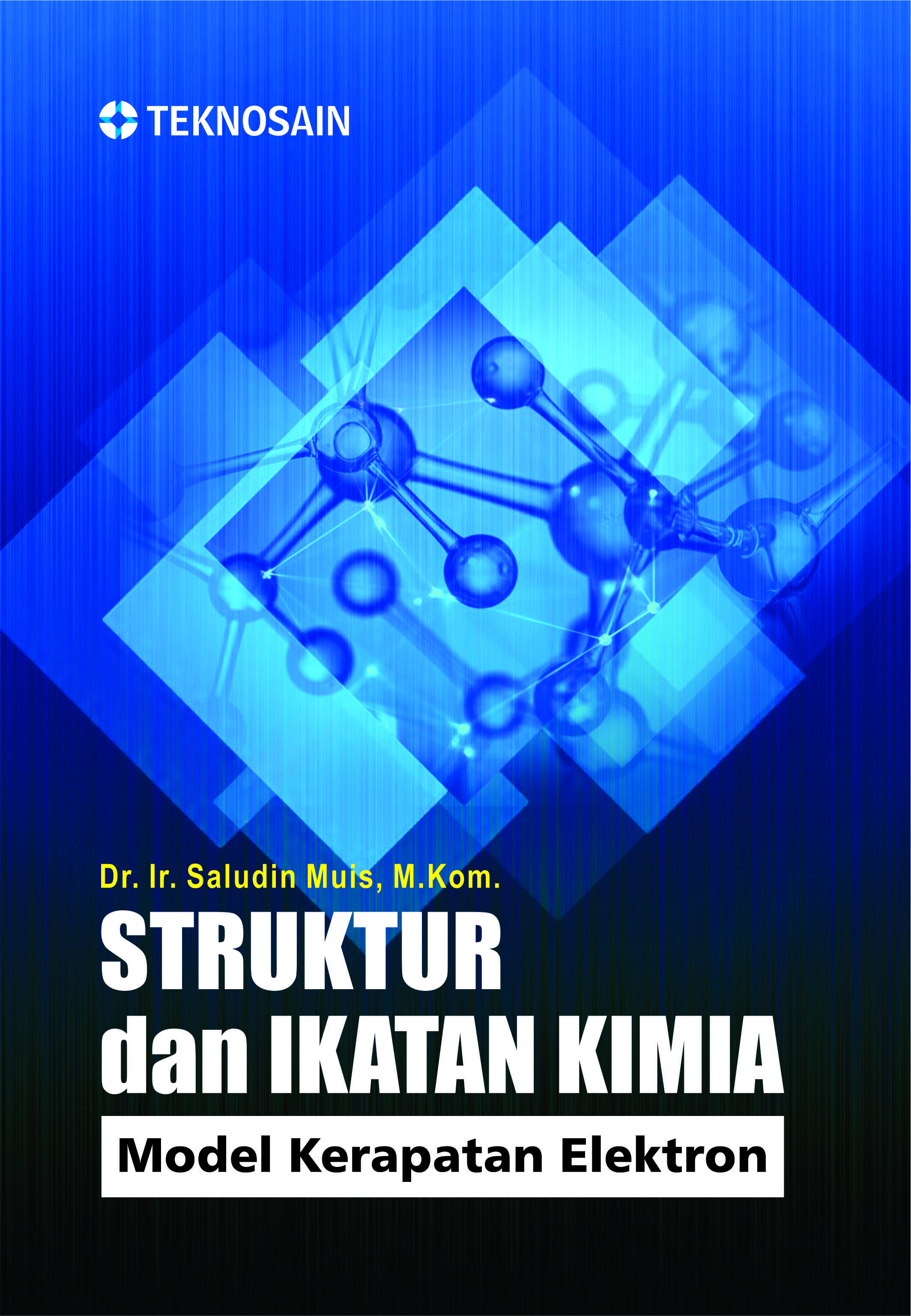 Struktur dan Ikatan Kimia; Model Kerapatan Elektron