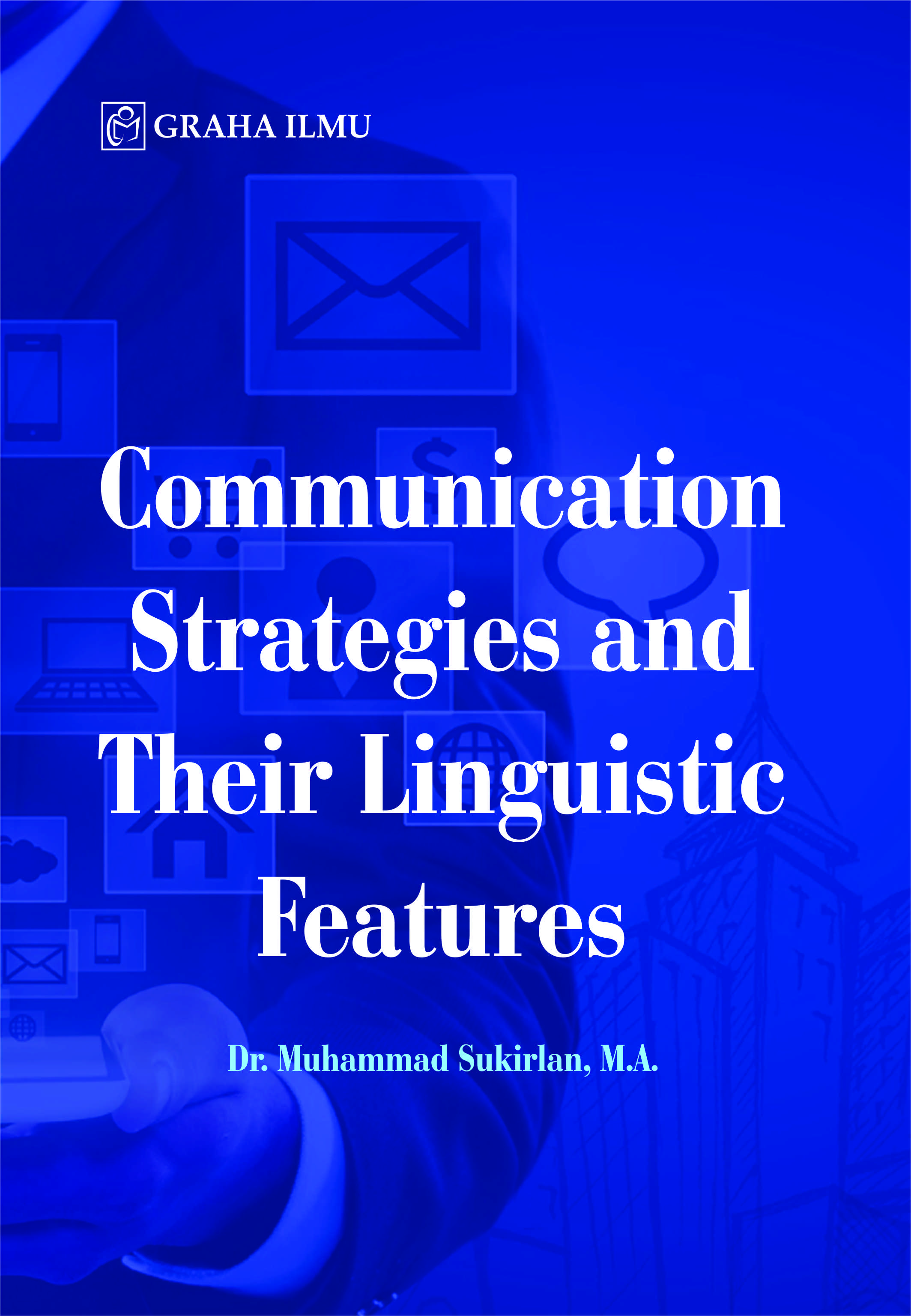 Communication strategies and their linguistic features