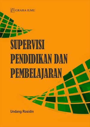 Supervisi pendidikan dan pembelajaran [sumber elektronis]