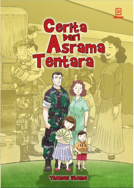 Cerita dari Asrama Tentara