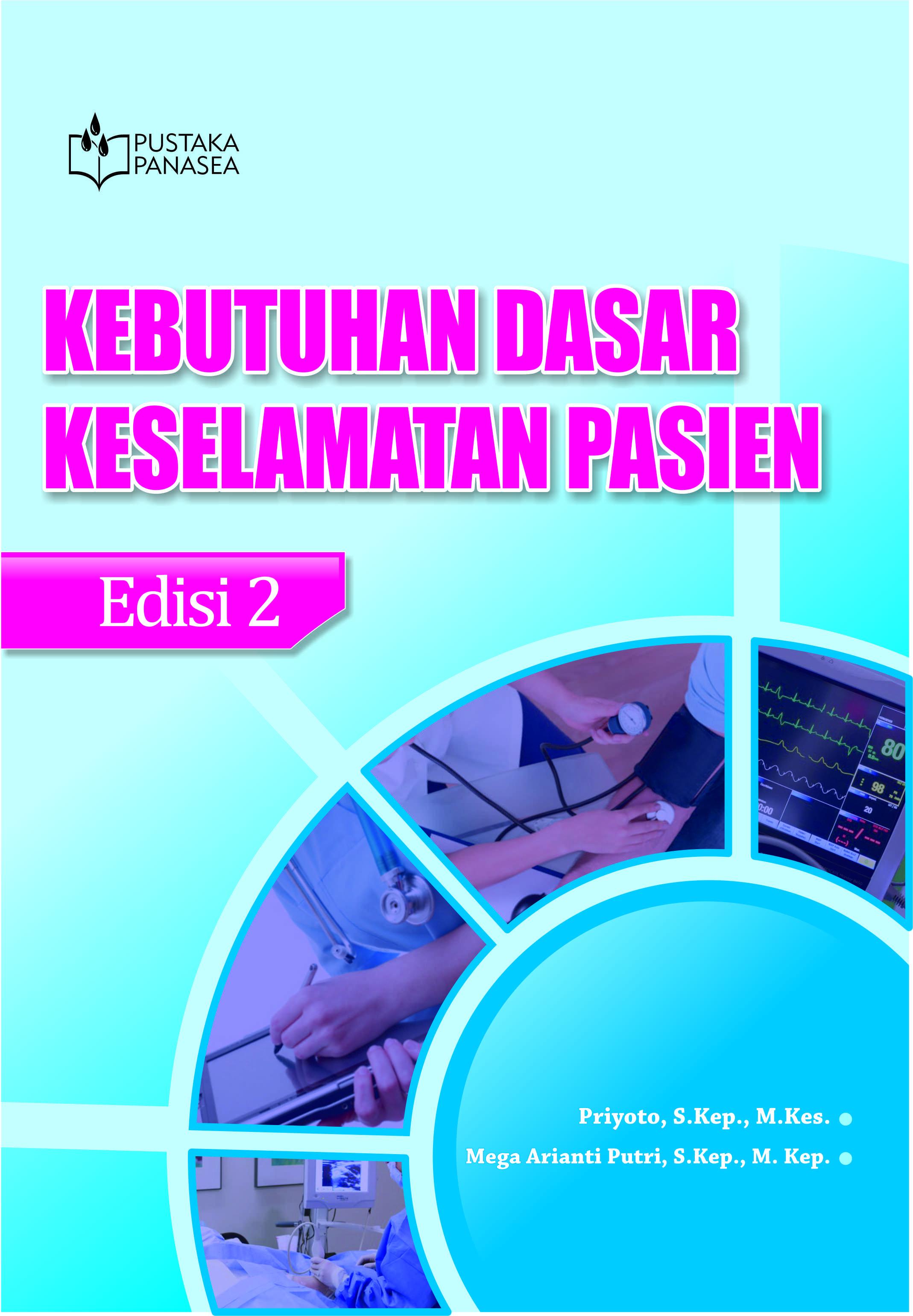 Kebutuhan Dasar Keselamatan Pasien Edisi 2