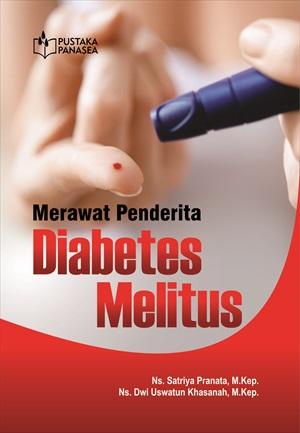Merawat penderita diabetes militus [sumber elektronis]