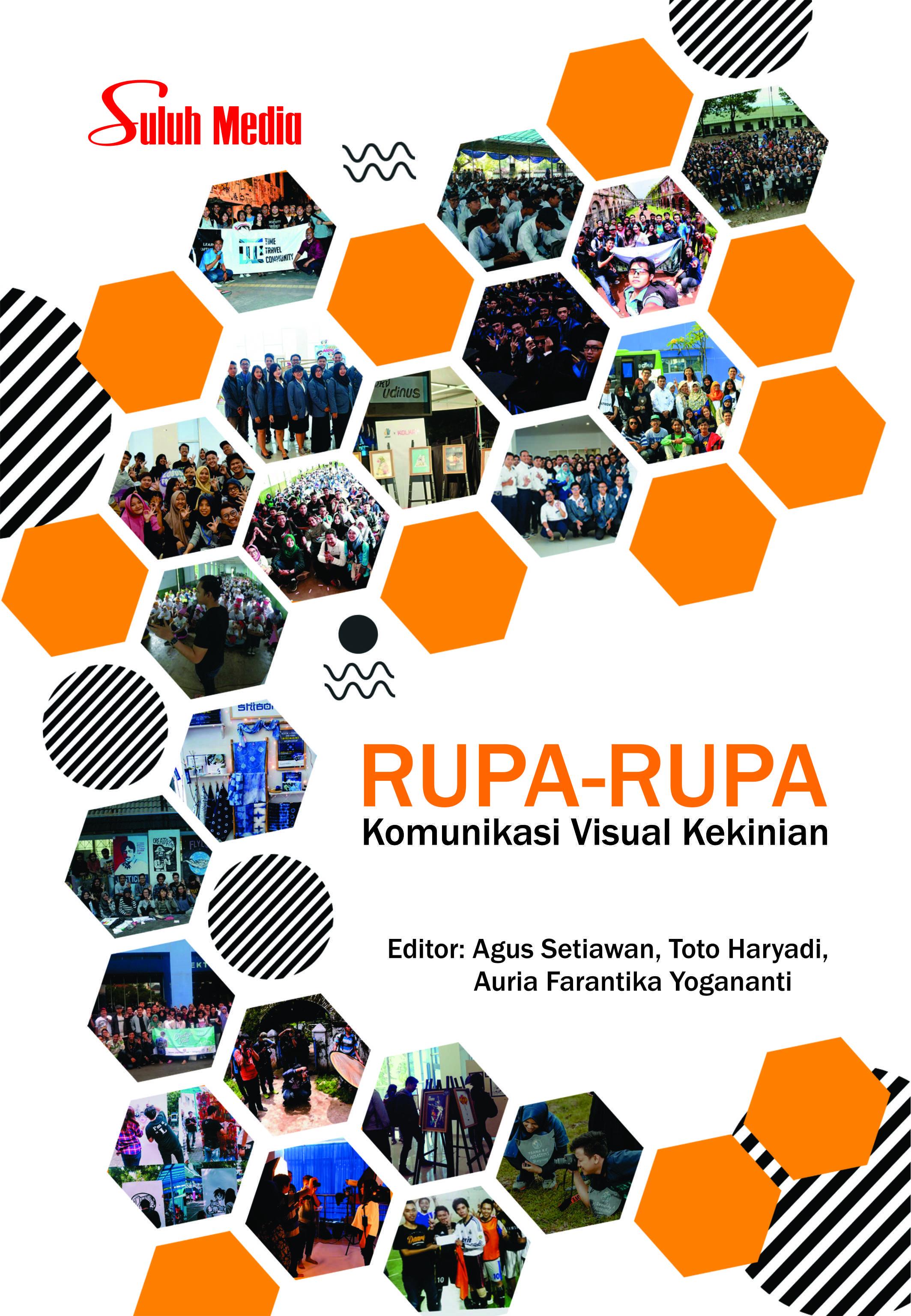 RUPA-RUPA; Komunikasi Visual Kekinian
