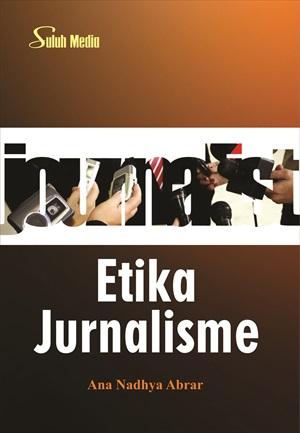 Etika jurnalisme [sumber elektronis]