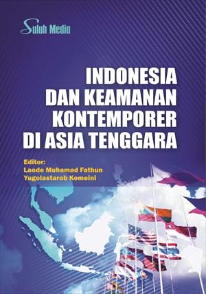 Indonesia dan keamanan kontemporer di Asia Tenggara [sumber elektronis]