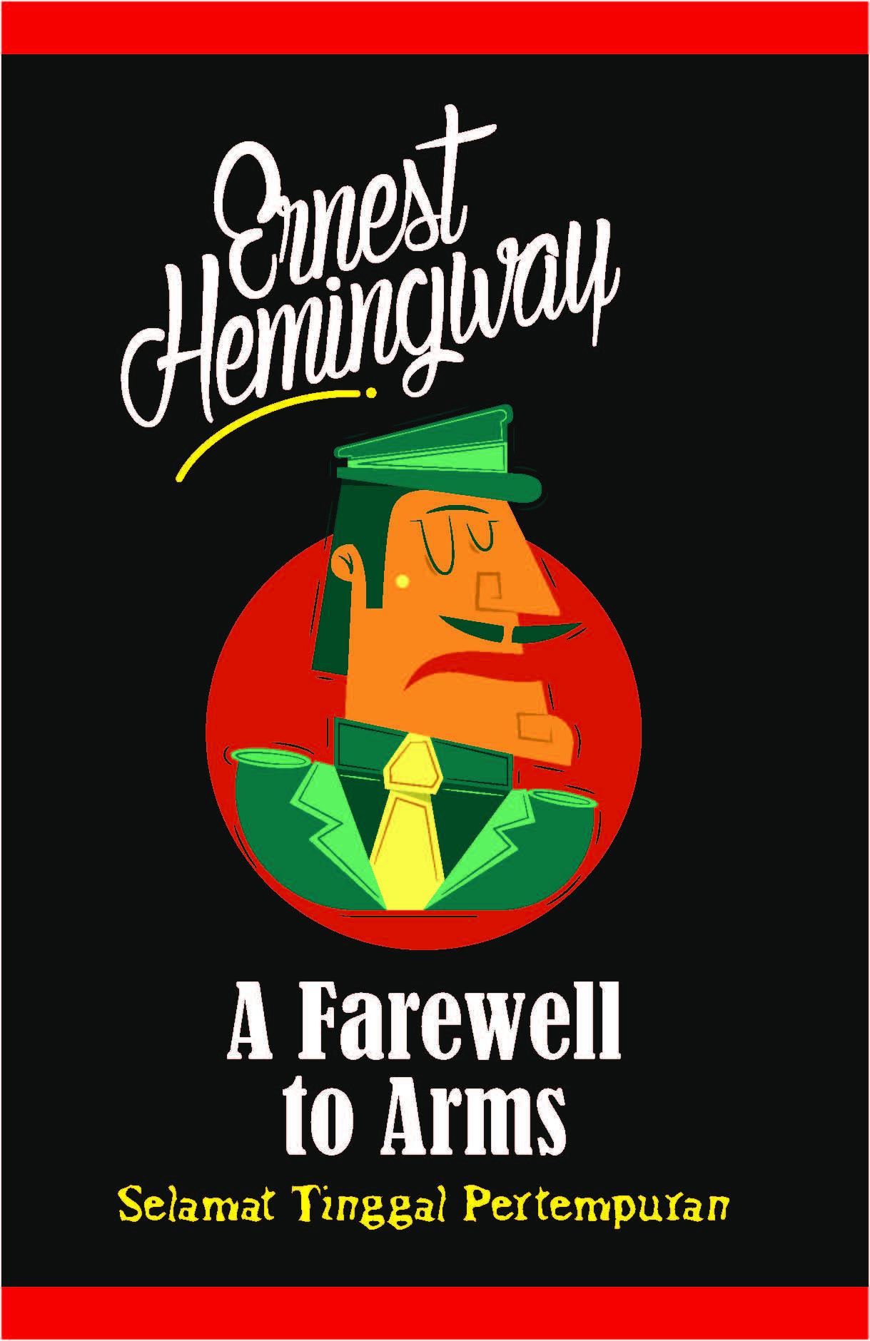 A farewell to arms [sumber elektronis] = Selamat tinggal pertempuran
