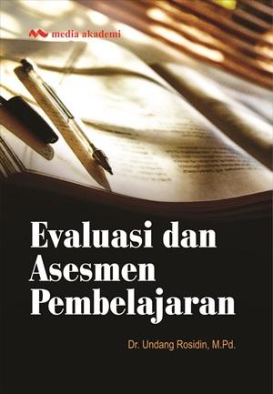 Evaluasi dan asesmen pembelajaran