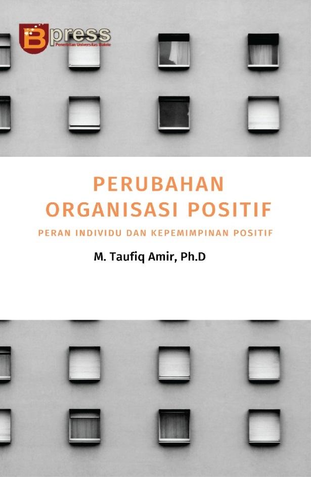 Perubahan organisasi positif [sumber elektronis] : peran individu dan kepemimpinan positif