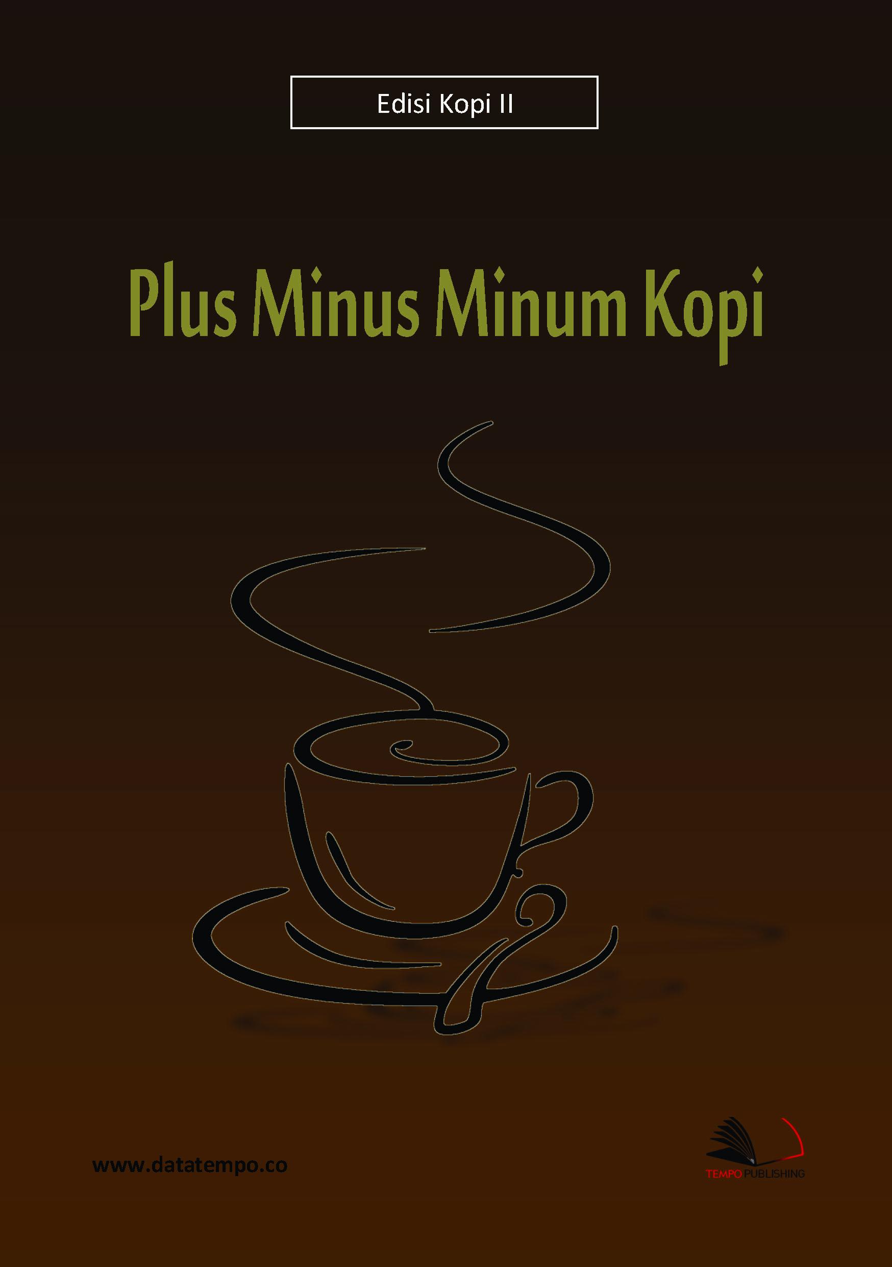 Plus minus minum kopi [sumber elektronis]