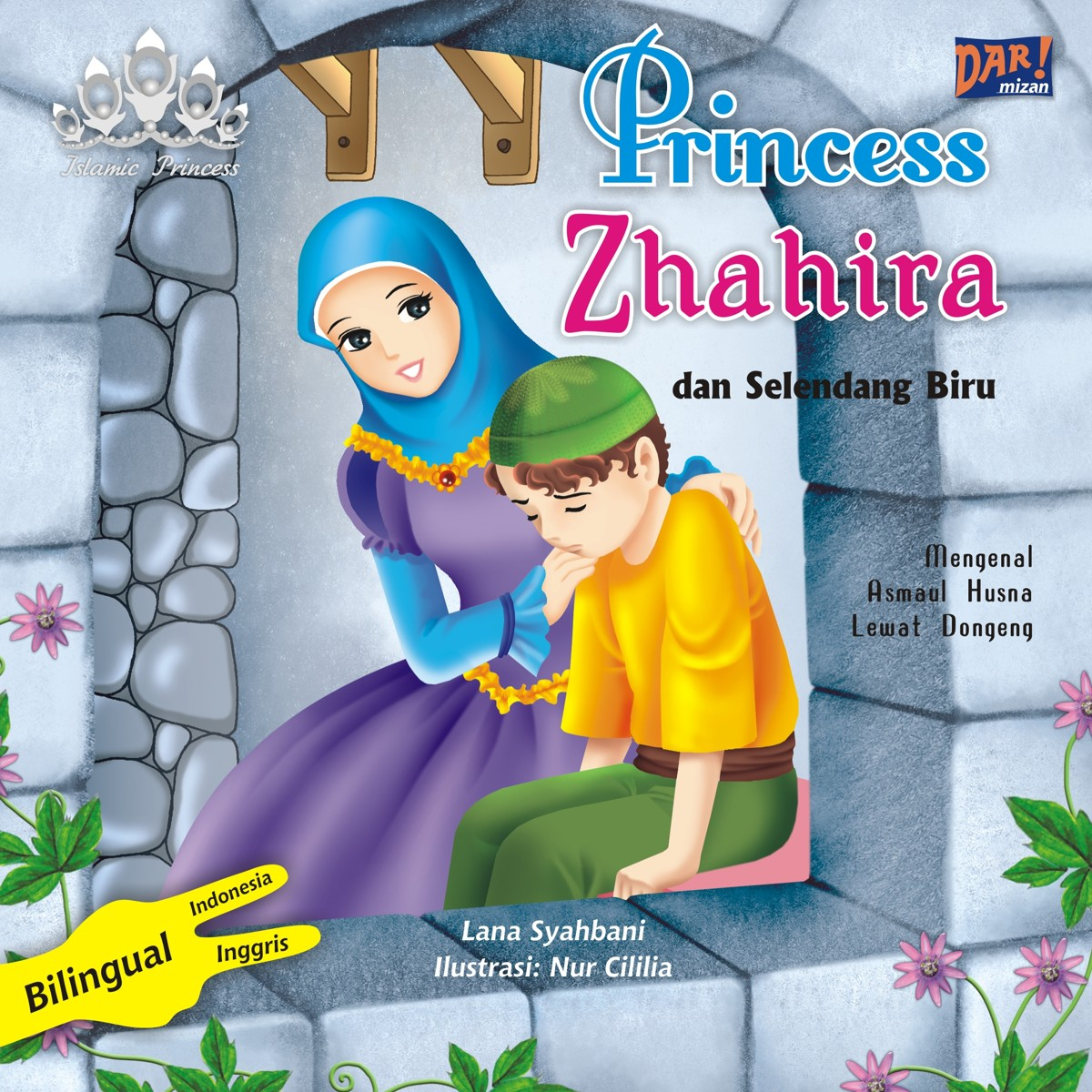 Princess Zhahira dan Selendang Biru [sumber elektronis]
